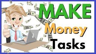 Make Money Online Doing Tasks - Make Money Online Simple Tasks
