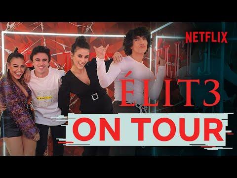 Élite Netflix | El tour de Élite