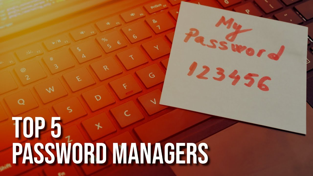 Top 5 Best FREE Password Managers