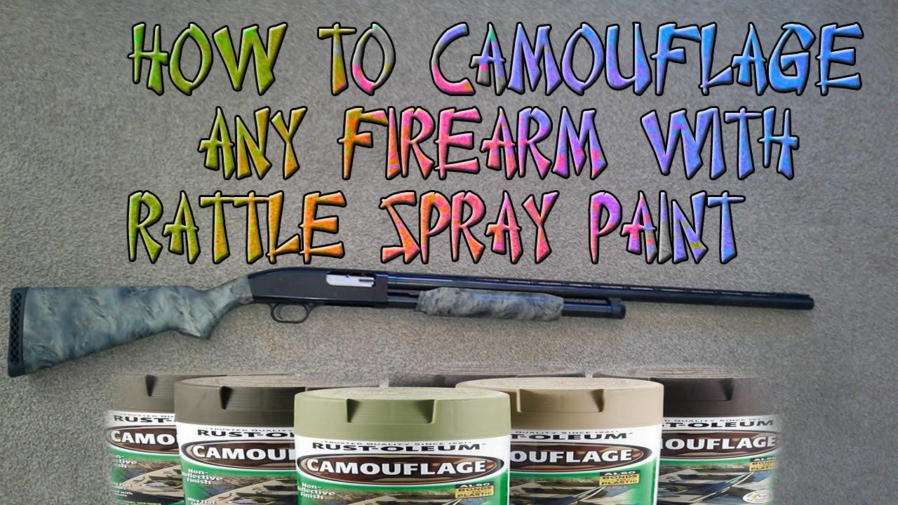 D I Y Camo Paint Job On Riffle Shotgun Or Handgun Spray