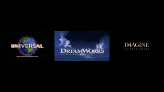 Universal Pictures/Dreamworks Pictures/Imagine Entertainment (With Fanfare)