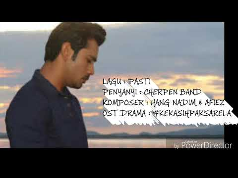 OST Kekasih Paksa Rela | Cherpen Band - Pasti (Lyric Video)