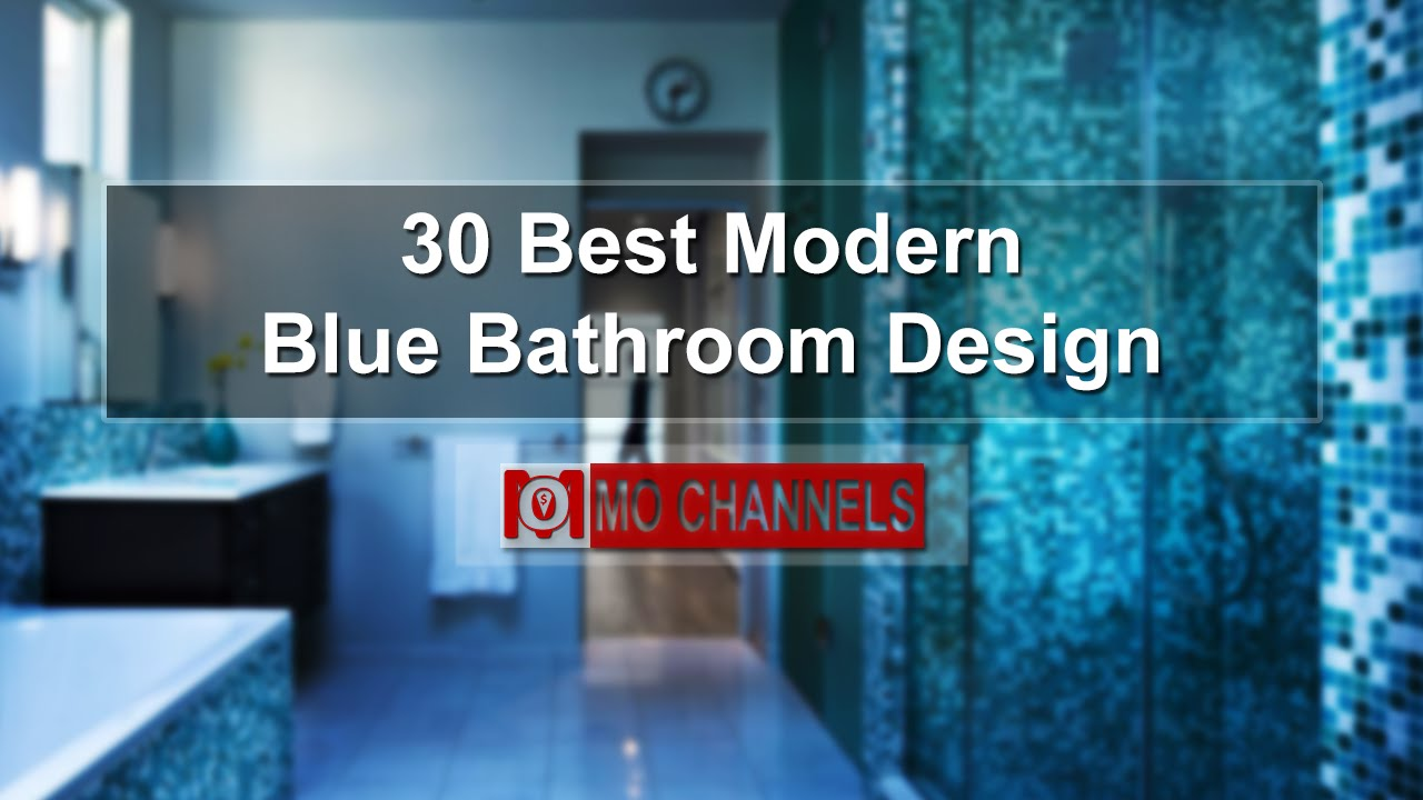 30 Best Modern Blue Bathroom Design - YouTube