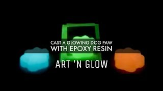 How To : Create A Glowing Dog Paw With Epoxy Resin