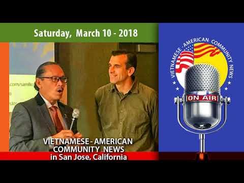 Ngày 10 tháng 3-2018. Radio Thông Tin Cộng Đồng Việt-Mỹ (VAC News)