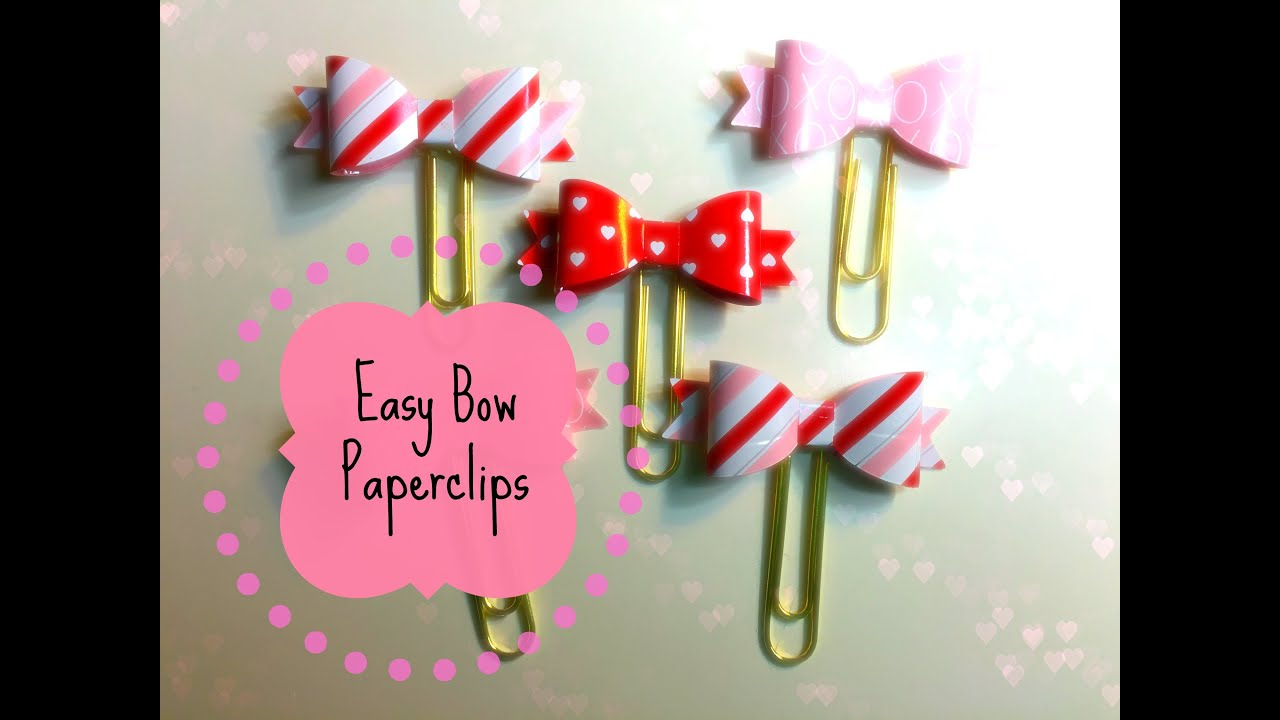 Easy Bow Paperclips for your Filofax or Planner - YouTube Happy Planner