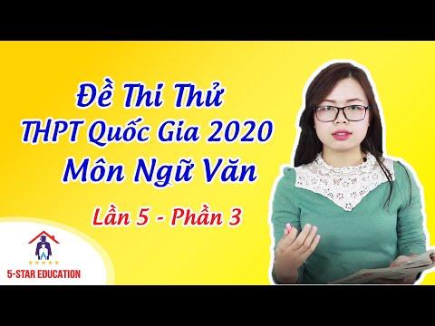 MÔN NGỮ VĂN   Đề Thi Thử THPT Quốc Gia 2020 - Lần 5 - Phần 3  Đề Thi Bộ Giáo Dục   Cô Hoàng Nhung