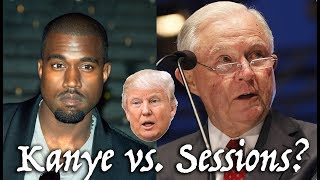 Kanye West Vs. Jeff Sessions On Prison Reform - Will Donald Trump Side With 'Ye?