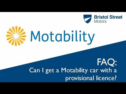 Motability FAQ - Can I get a Motability car with a provisional licence?    Bristol Street Motors