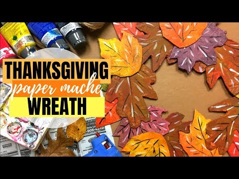 Thanksgiving Fall Wreath of Leaves | Easy Paper-Mache Tutorial for Beginners
