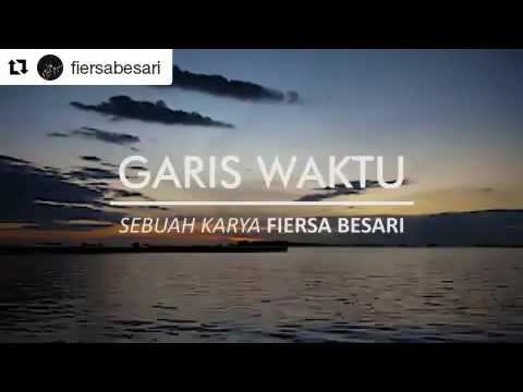 VIDEO UNTUK PATAH HATI ( GARIS WAKTU: FIERSA BESARI )