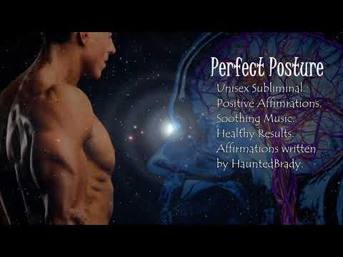 Always Maintain a Perfect Posture (Subliminal)