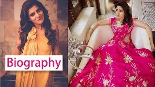 Samantha Akkineni Height, Weight, Age, Husband, Family - Biography