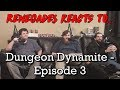 Renegades React To Dungeon Dynamite Episode 3 mp3