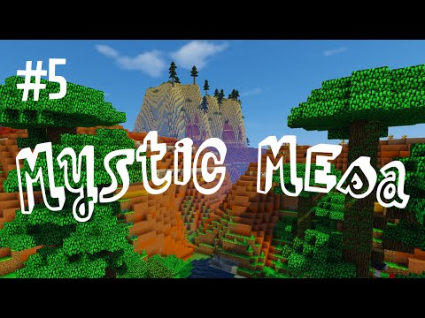 MESA FINALLY - MYSTIC MESA MODDED MINECRAFT (EP.5)