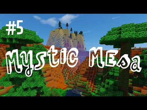 MESA FINALLY - MYSTIC MESA MODDED MINECRAFT (EP.5)