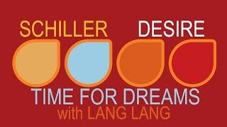 Schiller  - Time For Dreams with Lang Lang