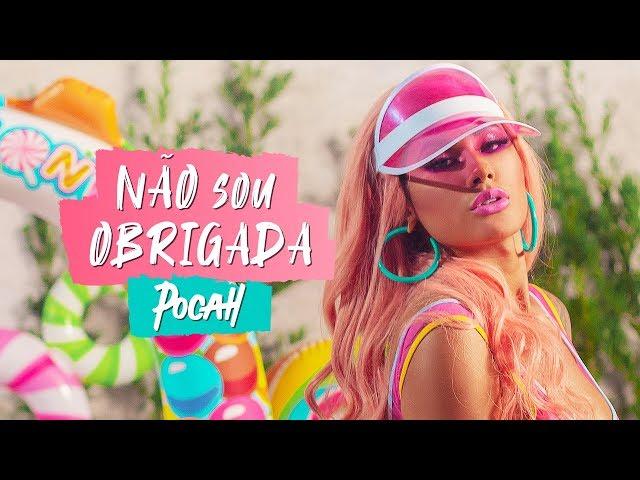 MC POCAHONTAS - NÃO SOU OBRIGADA (CLIPE OFICIAL)