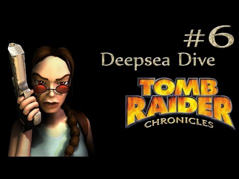 Tomb Raider Chronicles: Russia - Deepsea Dive