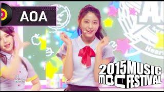 Video [2015 MBC Music festival] 2015 MBC 가요대제전 - AOA - Heart Attack, 에이오에이 - 심쿵해 20151231 download MP3, 3GP, MP4, WEBM, AVI, FLV Mei 2018