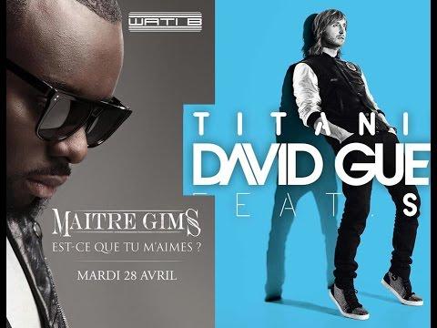 Maître Gims - Est-ce Que Tu M'aimes VS David Guetta - Titanium (BROTHERS MASHUP)