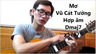 (GPT guitar school) BÀI 9 VD về hợp âm Sus, 7 và maj7 trong Mơ (VC Tường )