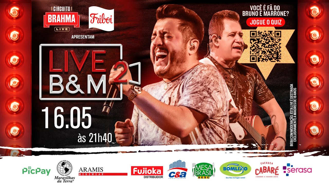 LIVE DO BRUNO & MARRONE - #BeMBrahmaLive