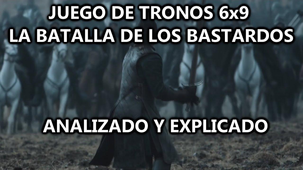 Juego De Tronos 6x9 La Batalla De Los Bastardos Analizado Y Explicado Mgseries Youtube