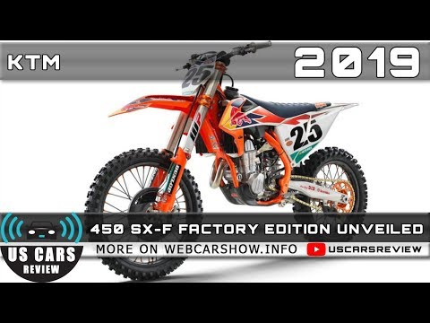 KTM  SX-F FACTORY EDITION UNVEILED Review Release Date Specs Prices