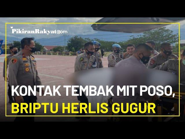 Briptu Herlis Gugur dalam Kontak Tembak dengan Mujahidin Indonesia Timur Poso, Warga Melayat
