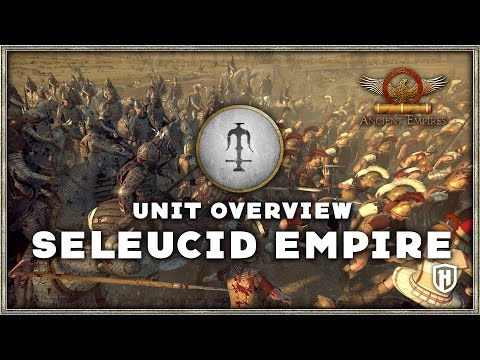 Faction Overview | Seleucid Empire - Ancient Empires Mod
