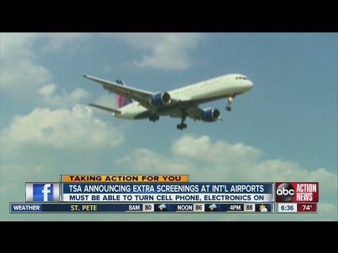 TSA announces extra screenings at international airports