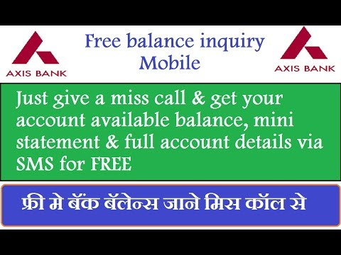 Axis bank miss call balance, mini statement, ac details chec
