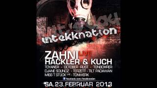 Zahni - live - SET @ InTEKKnatioN 23.02.13