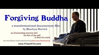 'Forgiving Buddha' Film Trailer: Prison Spiritual Transformation Documentary Film