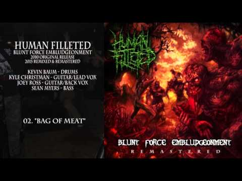 Human Filleted - Blunt Force Emblugeonment [Remixed & Remastered] COMPLETE ALBUM