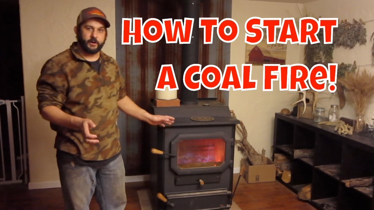 Heating With Coal How To Start A Fire