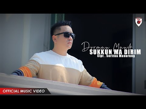 Dorman Manik - Sukkun Ma Dirim ( Official Video )