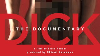 DICK: THE DOCUMENTARY by Brian Fender – Trailer