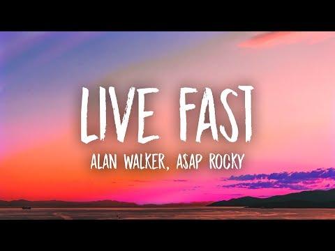 Alan Walker x A$AP Rocky - Live Fast (Lyrics)