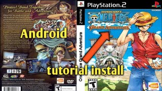 Tutorial install One piece grand adventure on Android + link download game