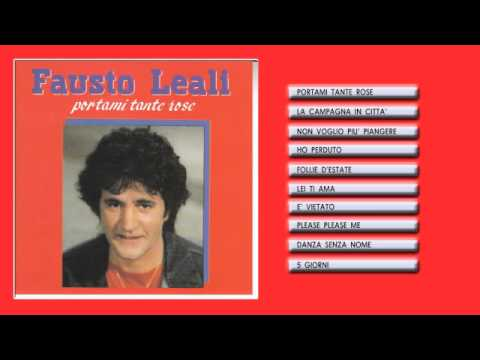 Fausto Leali - Portami Tante Rose