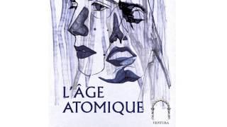 """Ulysse Klotz & Turzi """"L'ÂgeAtomique"""" (B.O. L'Âge Atomique)"""