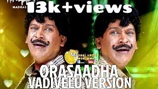 orasaadha vadivelu version   troll video