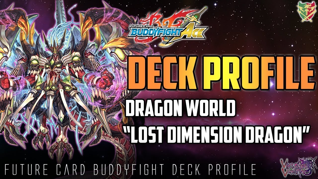 Future Card Buddyfight Deck Profile : Dragon World