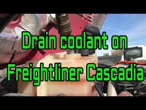 How To Drain Coolant On Freightliner Cascadia Truck