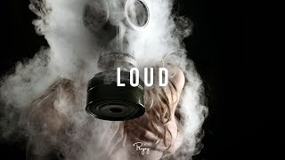 """LOUD"" - Hard Bass Trap Beat Free Rap Hip Hop Instrumental Music 2018 