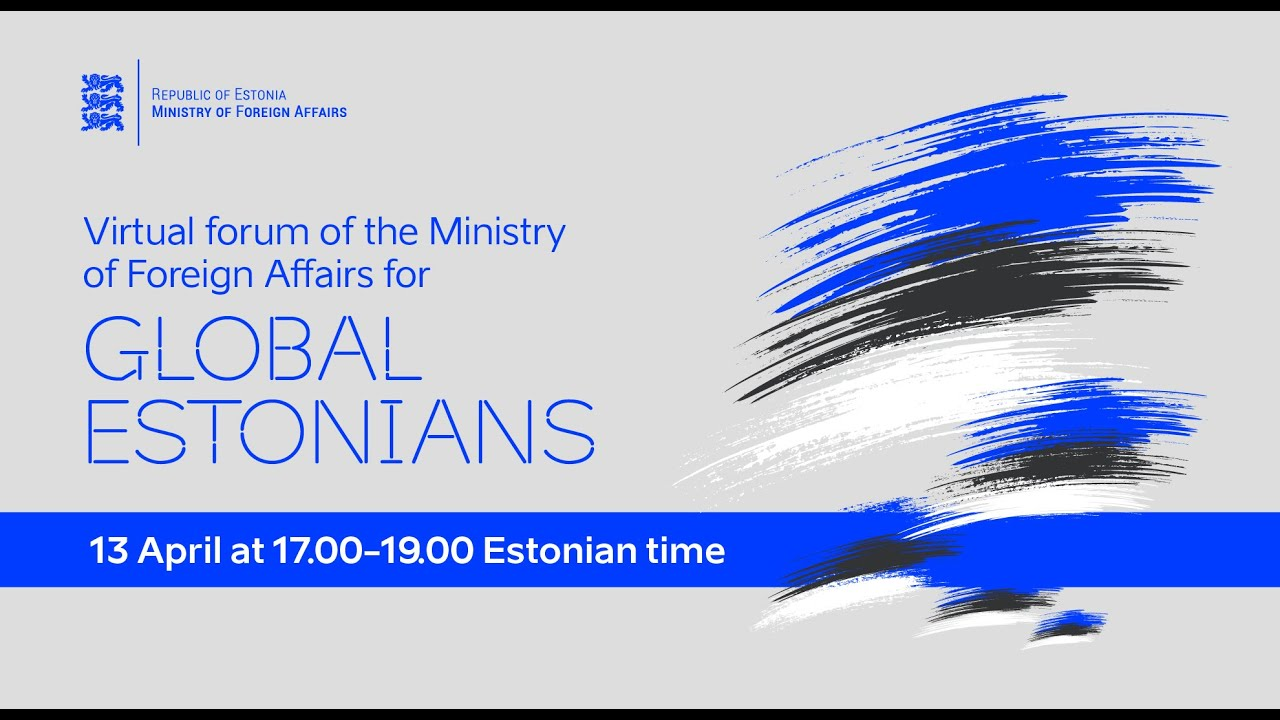 Virtual forum of the Ministry of Foreign Affairs for GLOBAL ESTONIANS