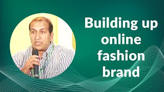 Building up online fashion brand