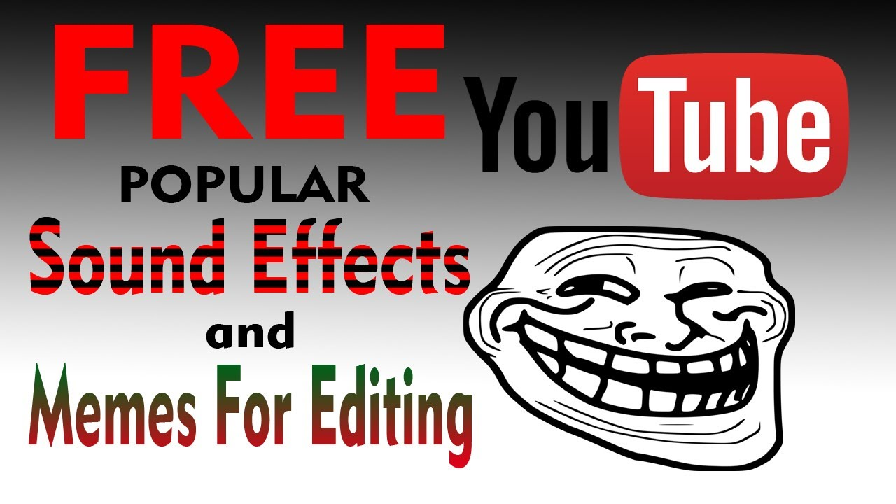 FREE..169 Popular Sound Effects & Memes For your Video in ...